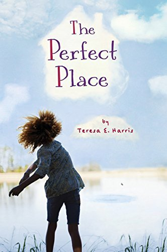 Teresa E. Harris The Perfect Place