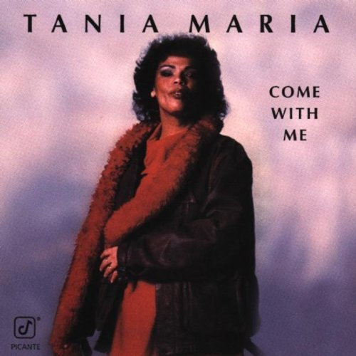 Tania Maria Come With Me