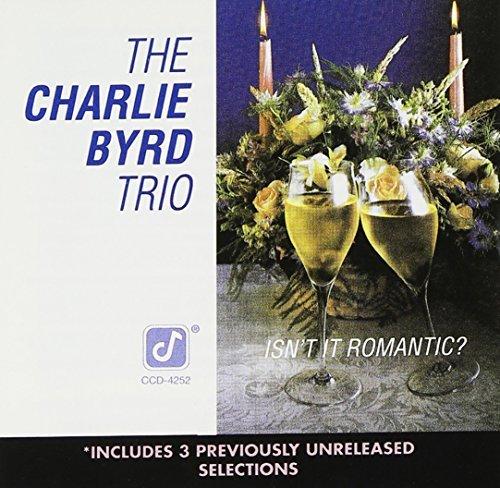 charlie-trio-byrd-isnt-it-romantic