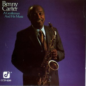 Benny Carter Gentleman & His Music