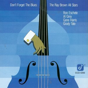 Ray Brown/Don'T Forget The Blues