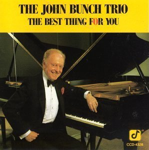 Bunch John Trio Best Thing For You