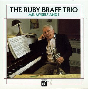 Braff Ruby Trio Me Myself & I