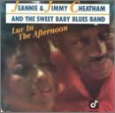 Jeannie & Jimmy Cheatham/Luv In The Afternoon