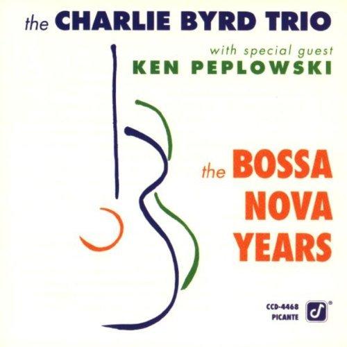 Charlie Trio Byrd/Bossa Nova Years