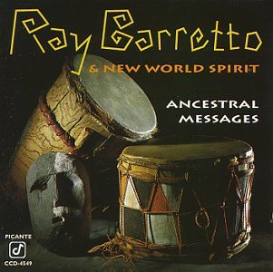 Ray Barretto/Ancestral Messages