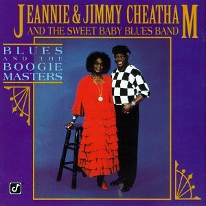 Jeannie & Jimmy Cheatham Blues & The Boogie Masters