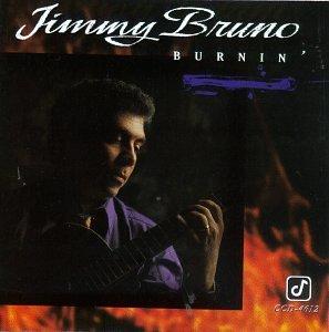 Jimmy Bruno/Burnin'