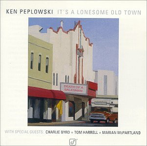 Ken Peplowski It's A Lonesome Old Town