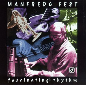 Manfredo Fest Fascinating Rhythm