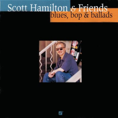 Scott Hamilton Blues Pop & Ballads