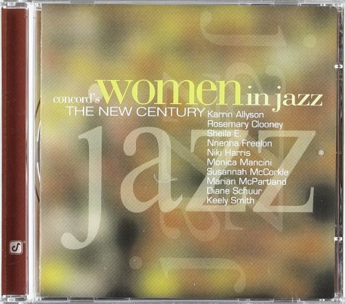 Concord's Women In Jazz Concord's Women In Jazz Freelon Smith Allyson Clooney Mcpartland Schuur Harris