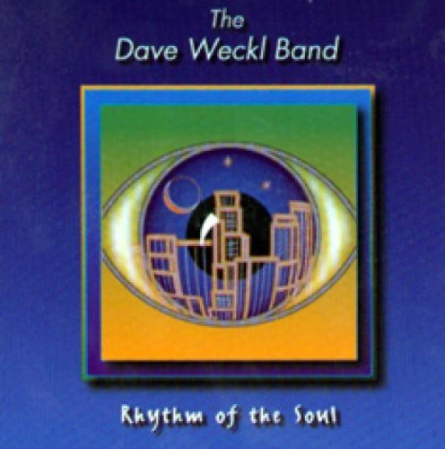 Dave Band Weckl Rhythm Of The Soul