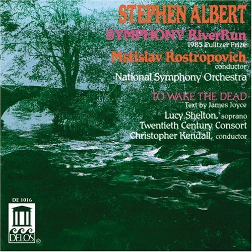 s-albert-sym-river-run-to-wake-the-dead-sheltonlucy-sop-rostropovich-kendall-various