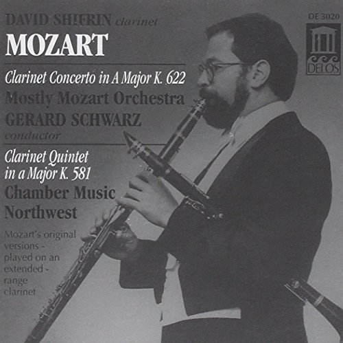 Wolfgang Amadeus Mozart Clarinet Concerto Clarinet Qui Shifrin*david (cl) Schwarz Mostly Mozart Orch