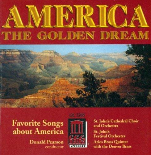America The Golden Dream/America The Golden Dream: Favo@Pearson/Various