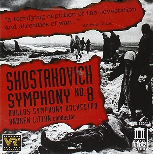 Dmitri Shostakovich Sym 8 Litton Dallas So