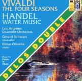 Vivaldi Handel Four Seasons Water Music. Del Oliveira*elmar (vn) Schwarz Los Angeles Co
