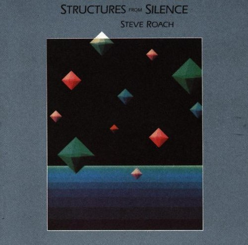 Steve Roach Structures From Silence