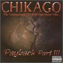 Chicago Vol. 3 Payback Explicit Version Chicago