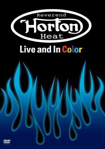 Reverend Horton Heat Live & In Color