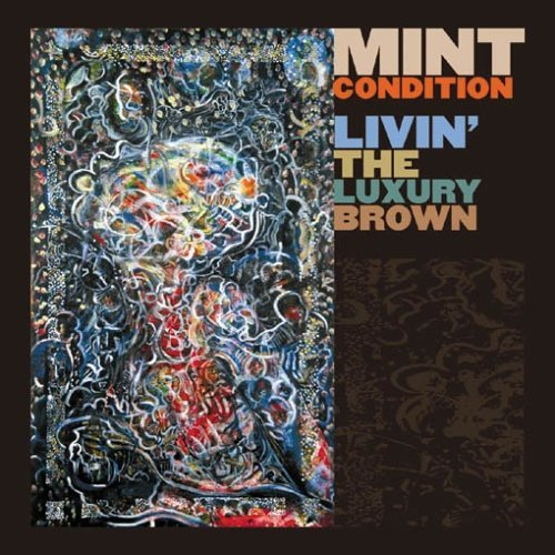 Mint Condition Livin The Luxury Brown