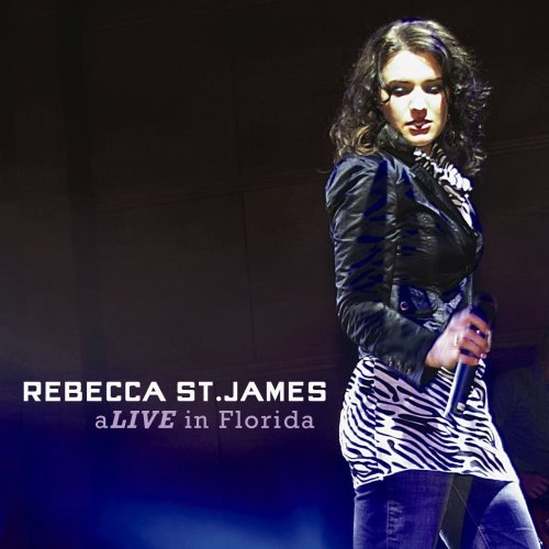 Rebecca St. James Alive In Florida Incl. DVD