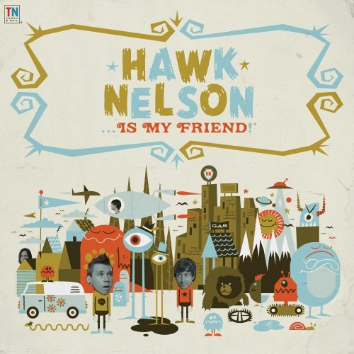 hawk-nelson-hawk-nelson-is-my-friend