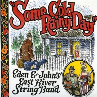 Eden & John's East River Strin Some Cold Rainy Day Digipak