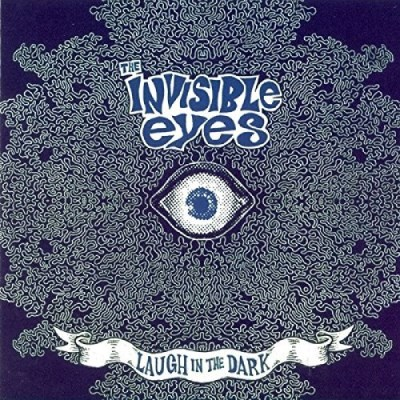 Invisible Eyes Laugh In The Dark