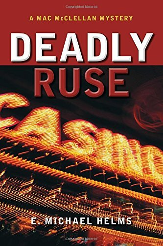 E. Michael Helms Deadly Ruse