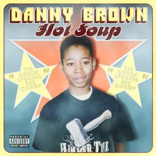 Danny Brown Hot Soup 2 CD
