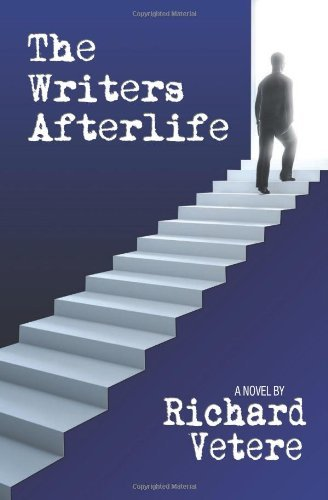 Richard Vetere The Writers Afterlife