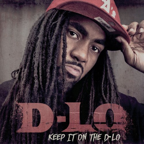 D Lo Keep It On The D Lo Explicit Version
