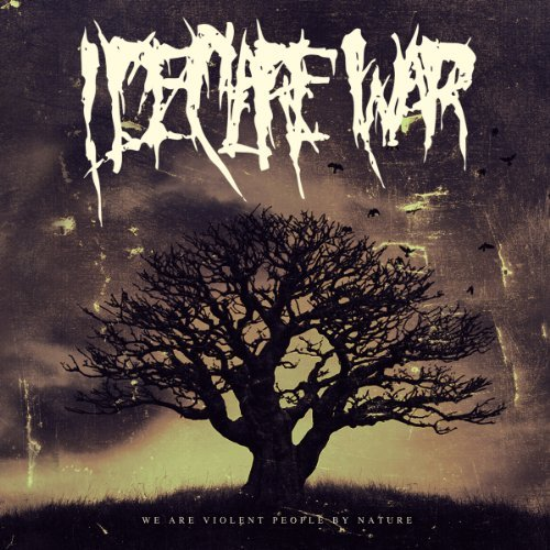I Declare War We Are Violent People By Natur