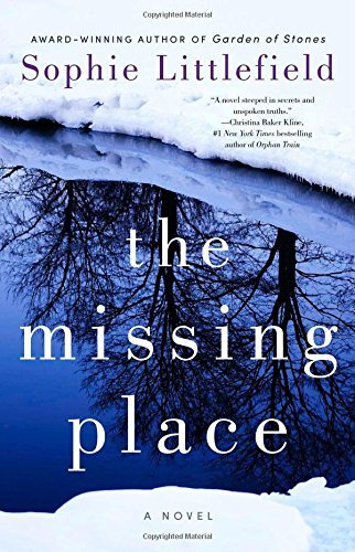 Sophie Littlefield The Missing Place