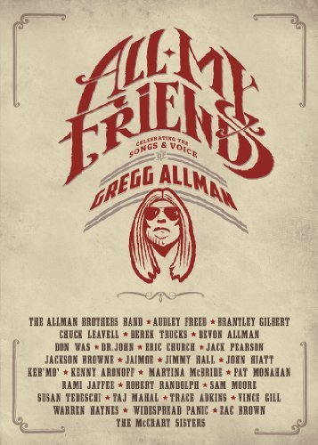 Gregg Allman All My Friends Celebrating The Songs & Voice Of Gregg Allman Blu Ray