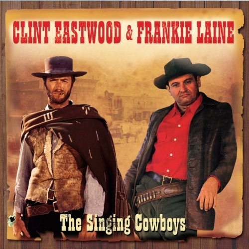 eastwood-clint-laine-frankie-singing-cowboys-2-cd