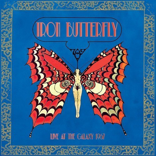 Iron Butterfly Live At The Galaxy 1967