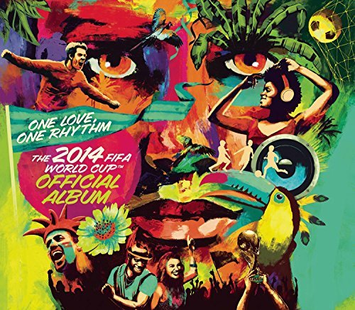 one-love-one-rhythm-official-2014-fifa-world-cup-album-deluxe-edition-one-love-one-rhythm-official-2014-fifa-world-cup-album-deluxe-edition