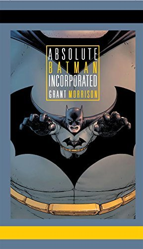 Grant Morrison Absolute Batman Incorporated