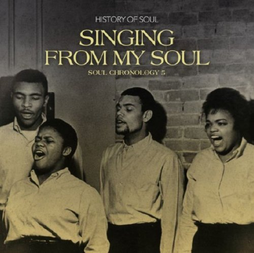History Of Soul Singing From My Soul Soul Chr Singing From My Soul Soul Chr