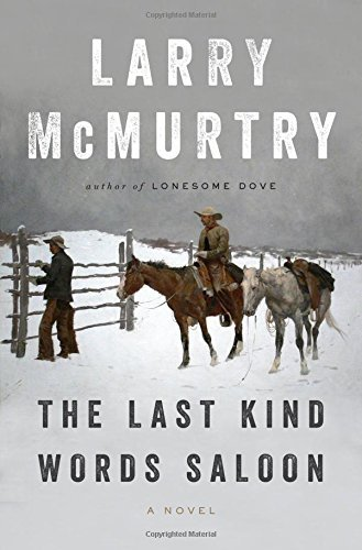 larry-mcmurtry-the-last-kind-words-saloon