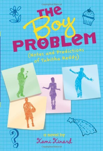 Kami Kinard The Boy Problem Notes And Predictions Of Tabitha Reddy