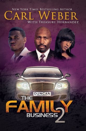 Carl Weber The Family Business 2