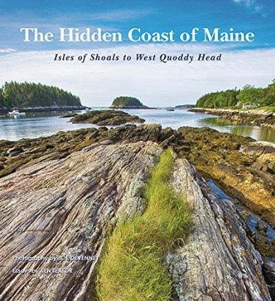 Ken Textor The Hidden Coast Of Maine Isles Of Shoals To West Quoddy Head