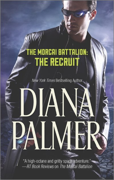 Diana Palmer The Morcai Battalion The Recruit Original