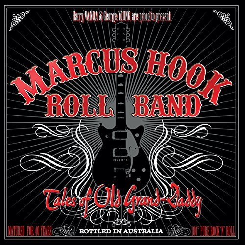 Marcus Hook Roll Band Tales Of Old Grand Daddy