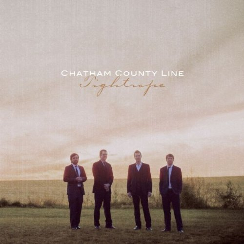 Chatham County Line Tightrope Digipak
