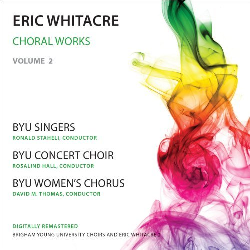 Whitacre Choral Works Vol 2